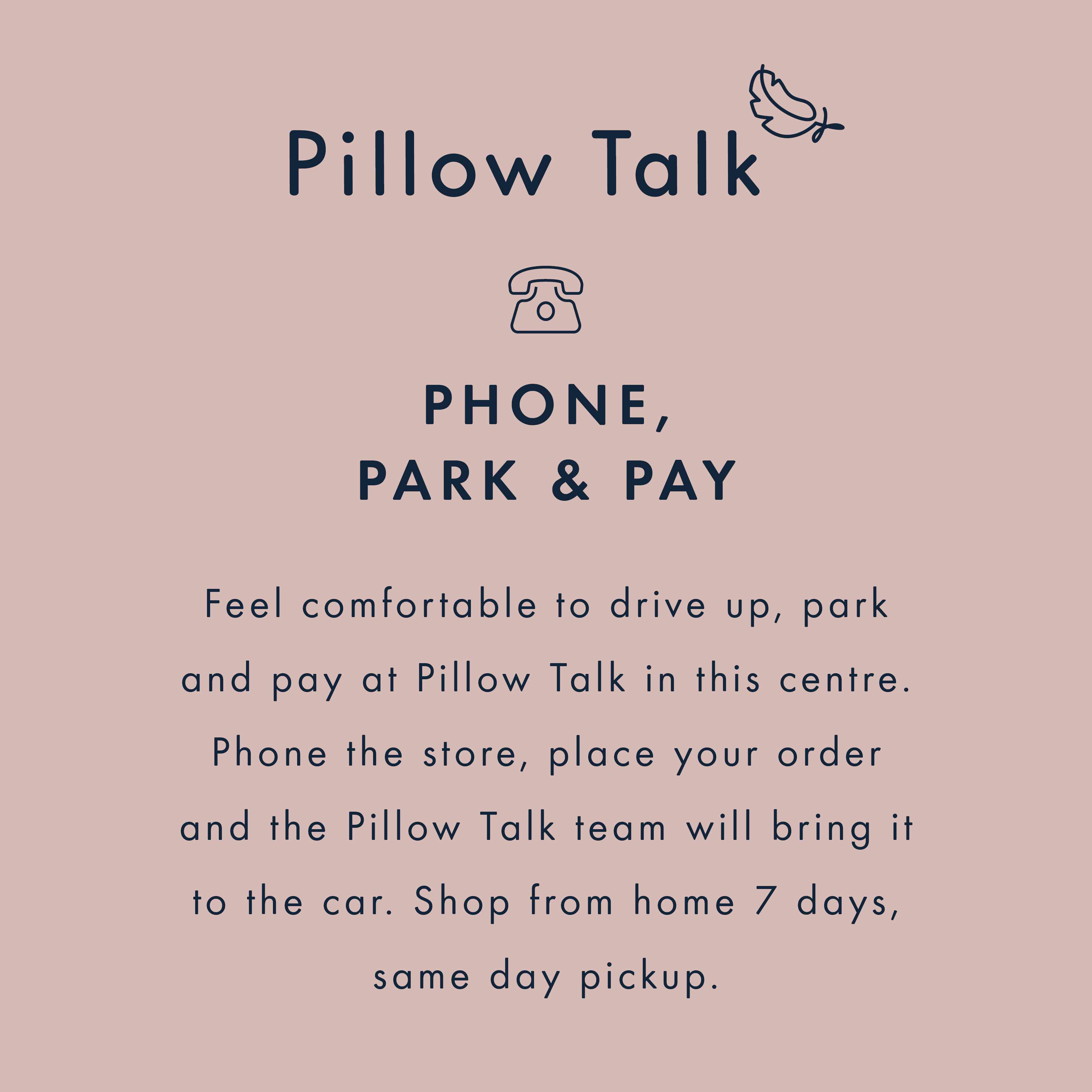 Pillow Talk Phone Park and Pay
