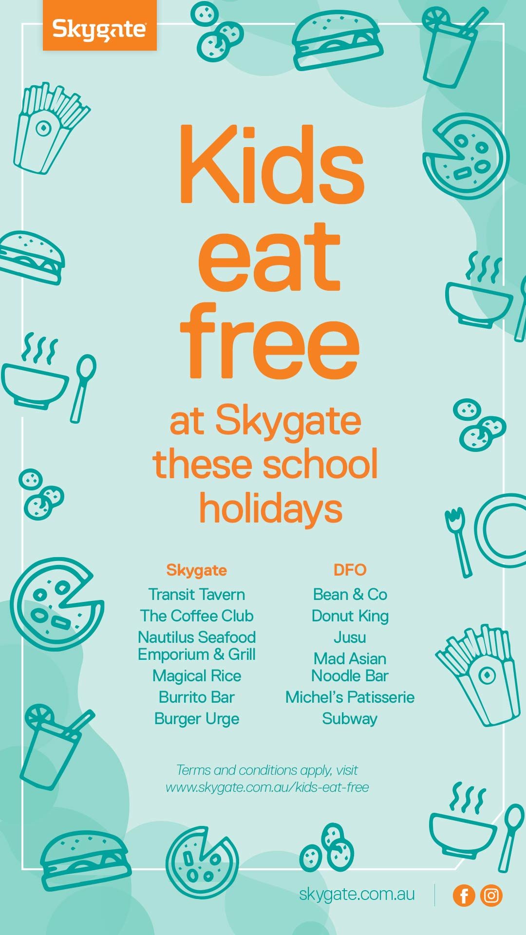 Kids eat free Skygate school holidays